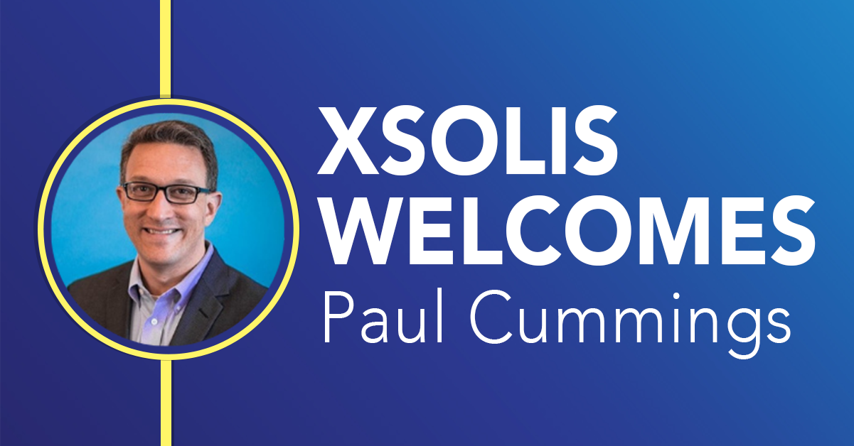 XSOLIS Welcomes Paul Cummings as Chief Product Officer